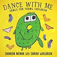Dance With Me: Songs for Young Children