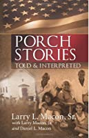 Porch Stories: Told and Interpreted