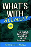 What's with St. Louis? (What's With?)