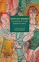 Difficult Women: A Memoir of Three (New York Review Books Classics)