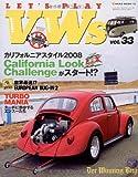 LET'S PLAY VWs (33) (NEKO MOOK―空冷VWライフスタイル・マガジン (1155))
