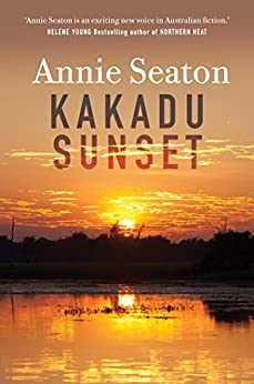 Kakadu Sunset: The Porter Sisters 1 by [Seaton, Annie]