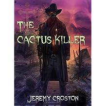 The Cactus Killer (Inglewood Chronicles Book 1)