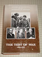 History of the Office of the Secretary of Defense, V. 2, the Test of War, 1950-1953: The Test of War, 1950-1953