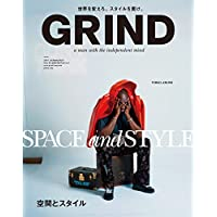 GRIND(グラインド) 2018年 07・08 月合併号 [雑誌] (SPACE and STYLE 空間とスタイル)