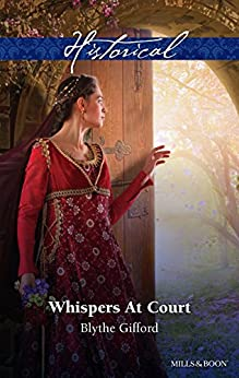 Whispers At Court (Royal Weddings Trilogy Book 2) by [Gifford, Blythe]