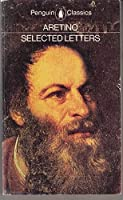 Aretino, The Selected Verse of (Classics)