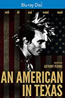 An American in Texas [Blu-ray]