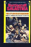 Battlestar Galactica: The Cylon Death Machine No. 2