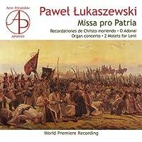 Missa Pro Patria, Organ Concerto: Mielimaka Mysinski Zoltowski(Cond)