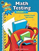 Math Testing Grd 1 (Practice Makes Perfect (Teacher Created Materials))