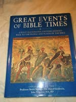 Great Events of Bible Times