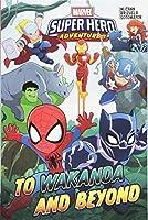 Marvel Super Hero Adventures: To Wakanda and Beyond (Marvel Super Hero Adventures (2018))