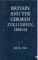 Britain and the German Zollverein, 1848-66