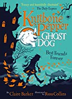 Knitbone Pepper (1): Ghost Dog
