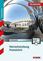 Training Gymnasium - Franzoesisch Mittelstufe Wortschatzuebung + ActiveBook