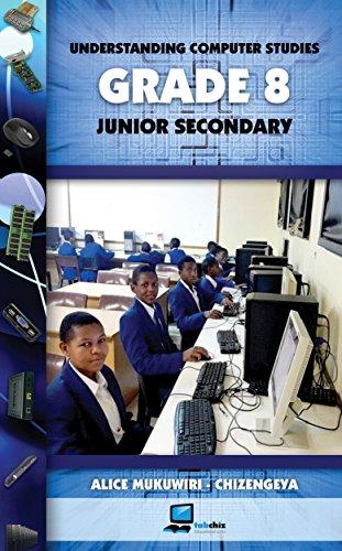 Understanding Computer Studies Grade 8 Junior Secondary (English Edition)