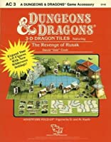 3-D Dragon Tiles: featuring The Revenge of Rusak (Dungeons & Dragons Accessory AC3)