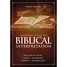 Introduction to Biblical Interpretation: 3rd Edition