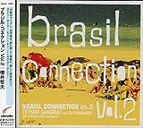 ブラジル・コネクション VOL.2