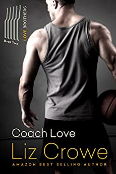 Coach Love: The Love Brothers by [Crowe, Liz]