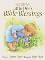 Little One's Bible Blessings (Lullabible Series for Little Ones, 2)