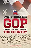 Everything the GOP Knows about Leading the Country