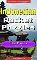 Indonesian Pocket Puzzles: A Collection of Puzzles and Quizzes to Aid Your Language Learning (Pocket Languages)