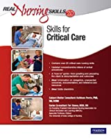 Real Nursing Skills 2.0: Skills for Critical Care