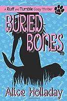 Buried Bones (Ruff and Tumble Cozy Thriller)