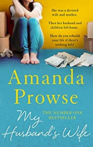 My Husband's Wife: The gripping family drama from the number 1 bestse
