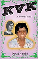 KVK: A Life Well Lived