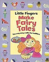 Make Fairy Tales (Little Fingers)