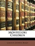 Montessori Children