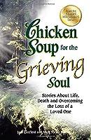 CS GRIEVING SOUL (Chicken Soup for the Soul)