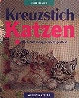 Kreuzstich Katzen. Nach Zaehlvorlagen leicht gestickt