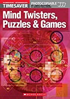 Mind Twisters, Puzzles & Games Elementary - Intermediate (Timesaver)