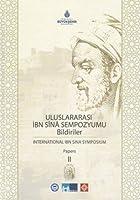 Uluslararasi Ibn Sina Sempozyumu Bildiriler / International Ibn Sina Symposium Papers - 2 Volumes