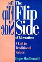 The Flip Side of Liberation: A Call to Traditional Values