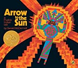 Arrow to the Sun: A Pueblo Indian Tale (Picture Puffins)