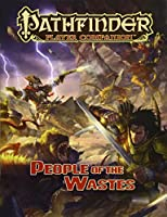 People of the Wastes (Pathfinder Player Companion)