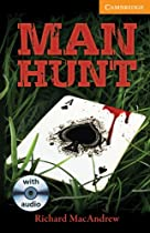 Man Hunt Level 4 Intermediate Book with Audio CDs (3) Pack (Cambridge English Readers)