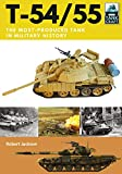 T-54/55: The Most-produced Tank in Military History (Tank Craft)