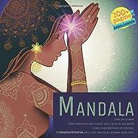 Mandala Libro da colorare - Erano momenti di pura felicità, quelli in cui mi raccontavo il mio futuro misterioso di scrittore. Una felicità così violenta e così perfetta da lasciarmi senza fiato.