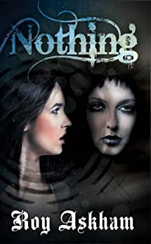Nothing (The End of Time Trilogy Book 2) by [Askham, Roy]