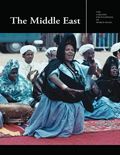 The Garland Encyclopedia of World Music: The Middle East (English Edition)