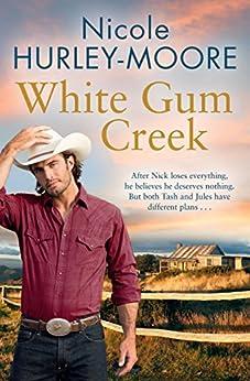 White Gum Creek by [Hurley-Moore, Nicole]