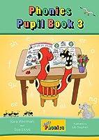 Jolly Phonics Pupil Bookbook 3 (Pupil Book Colour)