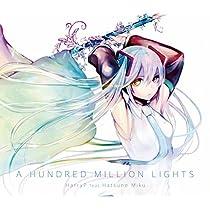 A HUNDRED MILLION LIGHTS (初回限定盤エンボス加工スリーブジャケット仕様)