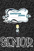 Composition Journal: A 6x9 Inch Matte Softcover Paperback Notebook Journal With 120 Blank Lined Pages - Cursive Paper-High School Senior 12th Grade